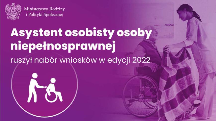 Asystent osobisty osoby niepełnosprawnej - edycja 2022